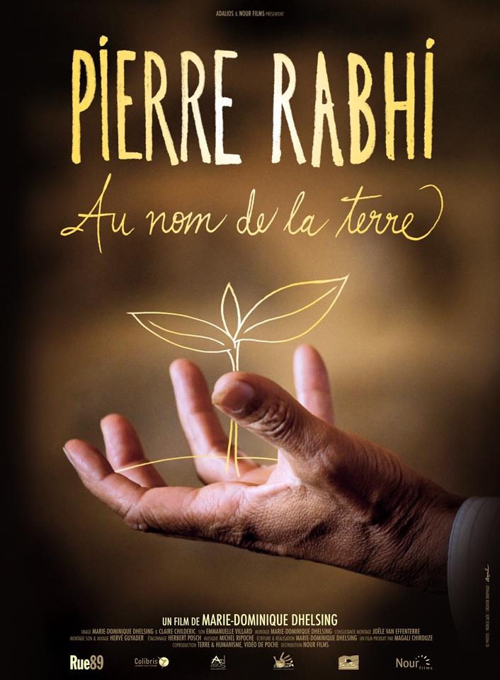 Pierre Rahbi, au nom de la Terre Un film de Marie-dominique Dhelsing
