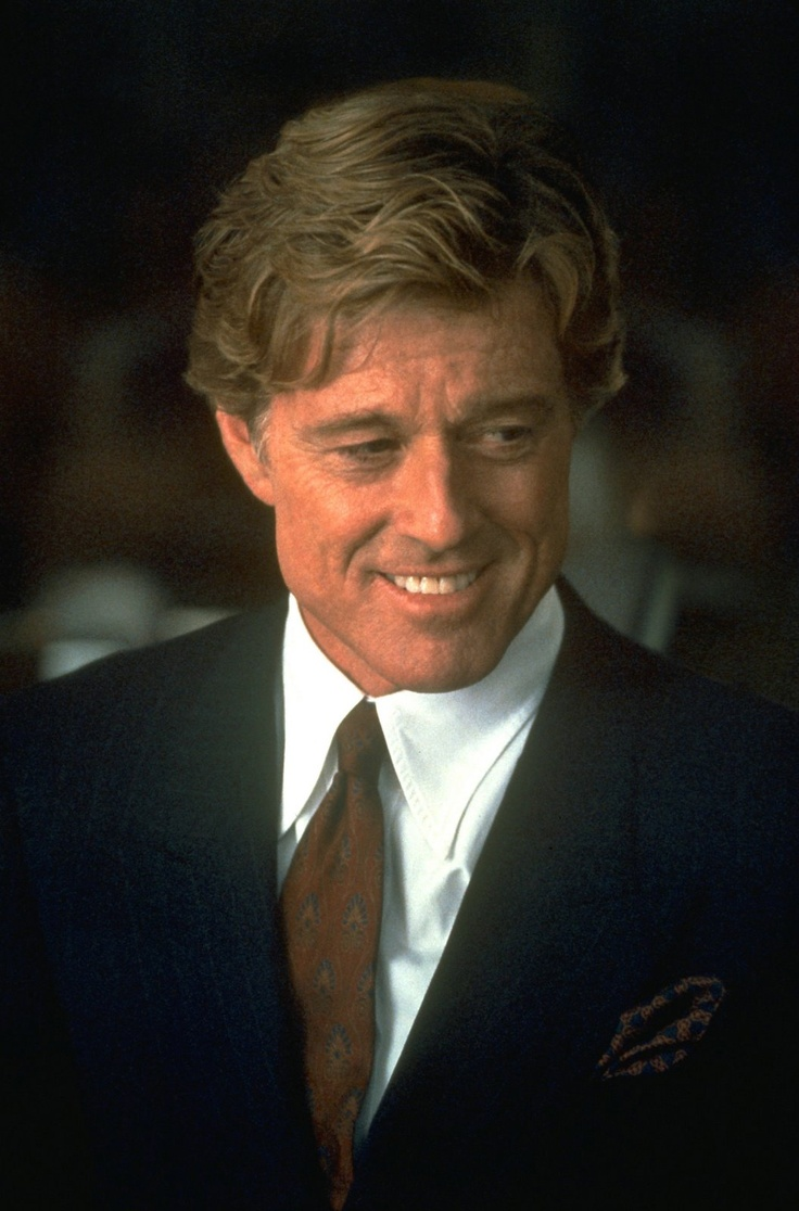 Robert Redford - Love him!!! One of my all time favorite actors!