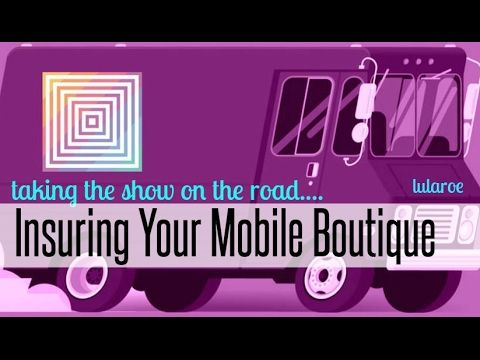 Insuring Your Mobile Boutique