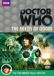 Doctor Who: The Seeds Of Doom by Robert Banks Stewart (DVD TV series review).
