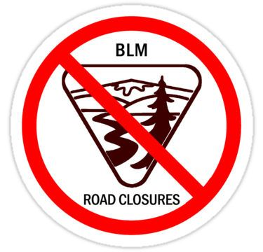 Say No To BLM Road Closures Stickers