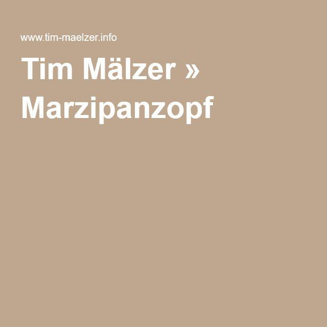 Tim Mälzer » Marzipanzopf