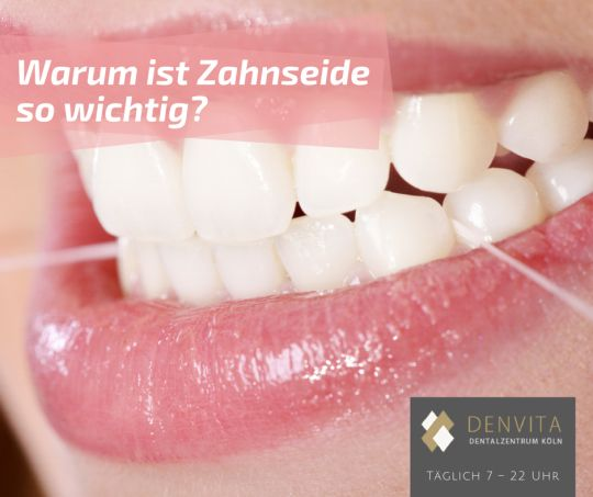 DENVITA Zahnärzte & Notdienst in Köln - www.denvita.de   Warum #Zahnseide so wichtig ist für die #Zahnhygiene bei #Tumblr