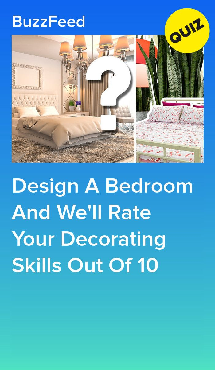 Design A Bedroom And We'll Rate Your Decorating Skills Out Of 10