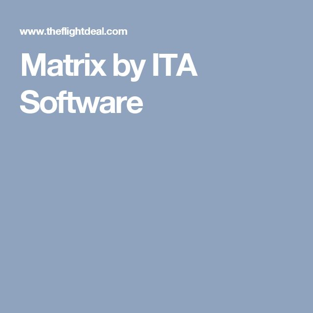 Matrix by ITA Software