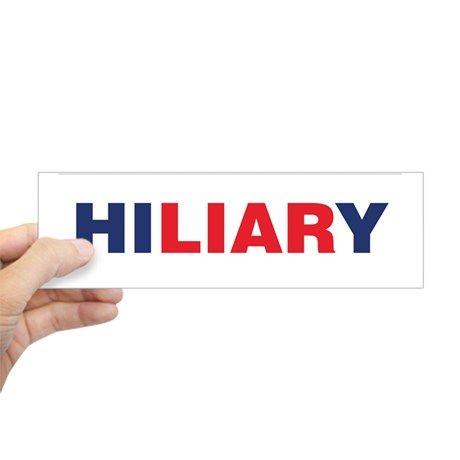 HI LIAR Y Anti Hillary Bumper stick Bumper Bumper Sticker on CafePress.com