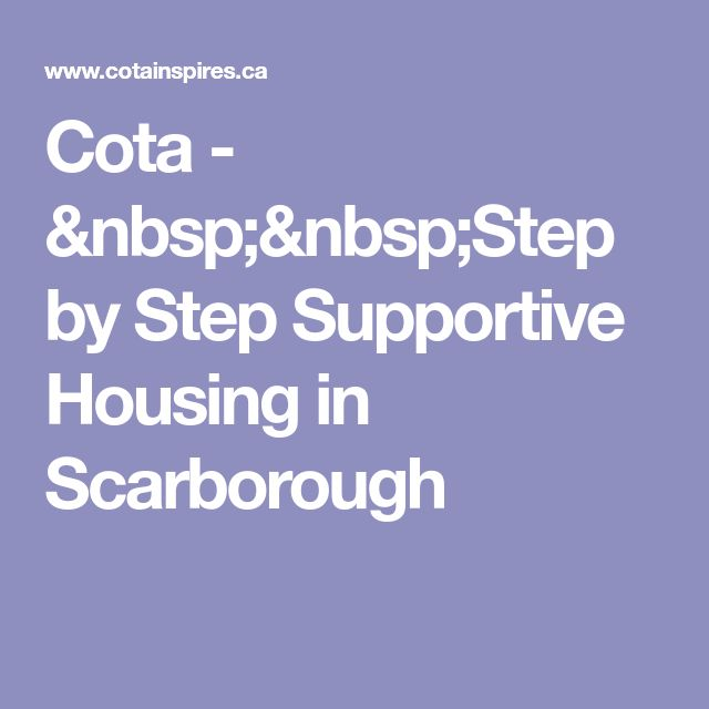 Cota -   Step by Step Supportive Housing in Scarborough