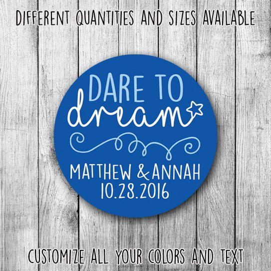 Dare to dream printable wedding custom stickers by mycustomwedding on etsy the perfect