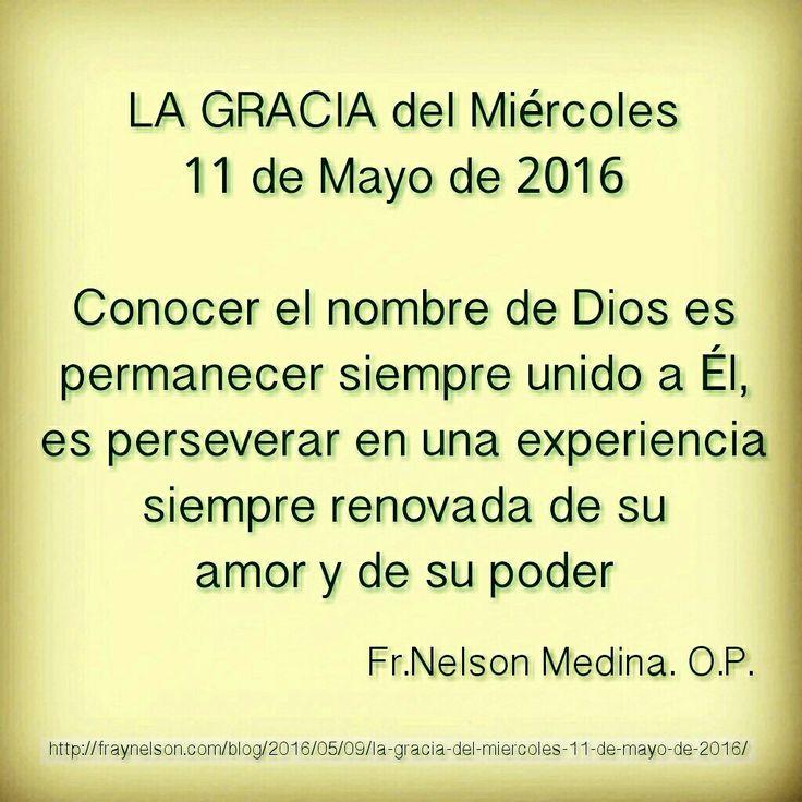http://fraynelson.com/blog/2016/05/09/la-gracia-del-miercoles-11-de-mayo-de-2016/