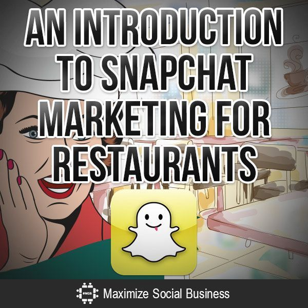 Your Introduction to #SnapChat Marketing for Restaurants #Resto #DigitalMarketing