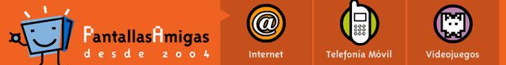 PantallasAmigas: Internet, Telefonía móvil, videojuegos. Portal web sobre Seguridad en Internet, Recursos, Herramientas...