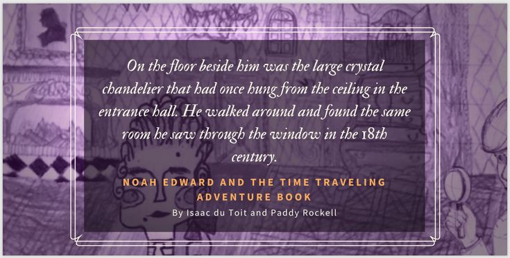 Noah Edward and Time Travelling Adventure by Isaac du Toit & Paddy Rockell