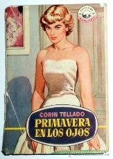 NOVELA ANTIGUA CORIN TELLADO COLECCION MADREPERLA PRIMERA EDICION 1957 BRUGUERA. NANCY GATES ACTRIZ