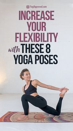 crazy yoga poses for more flexibility in 2020  yoga poses