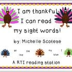 Freebie :) This is a great RTI reading activity for individual or small group instruction with a turkey theme.It is a roll and read station using 28 sight wo...