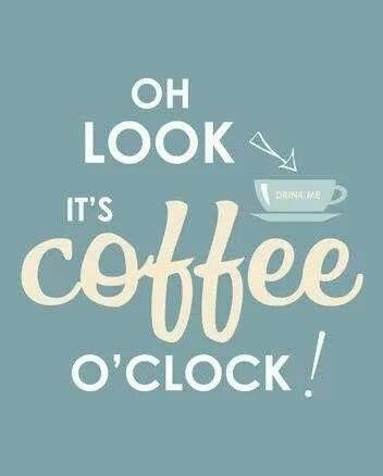 ♥ look, it's coffee o clock