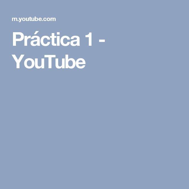 Práctica 1 - YouTube
