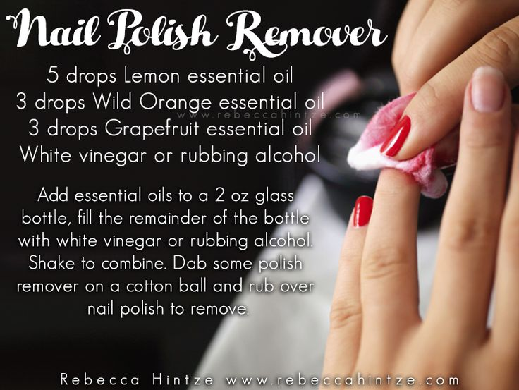 """Nail Polish Remover 5 drops Lemon essential oil 3 drops Wild Orange essential oil 3 drops Grapefruit essential oil White vinegar or rubbing alcohol  Add essential oils to a 2 oz glass bottle, fill the remainder of the bottle with white vinegar or rubbing alcohol. Shake to combine. Dab some polish remover on a cotton ball and rub over nail polish to remove. """