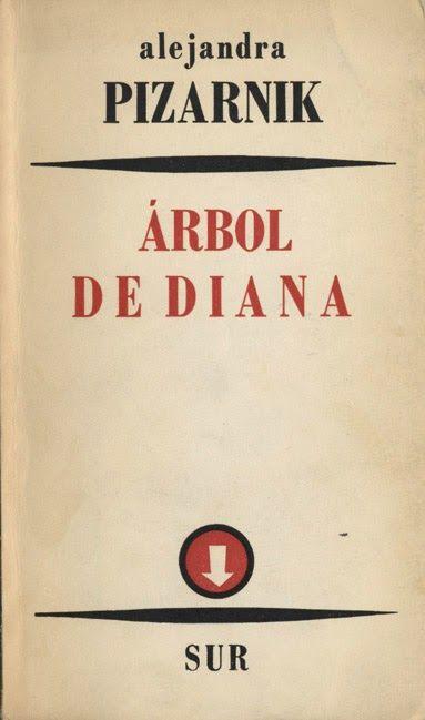 #Descarga: Alejandra Pizarnik - Árbol de Diana : Ignoria (Prólogo de Octavio Paz) http://bibliotecaignoria.blogspot.com/2014/05/descarga-alejandra-pizarnik-arbol-de.html#.U25pgfl5OSo