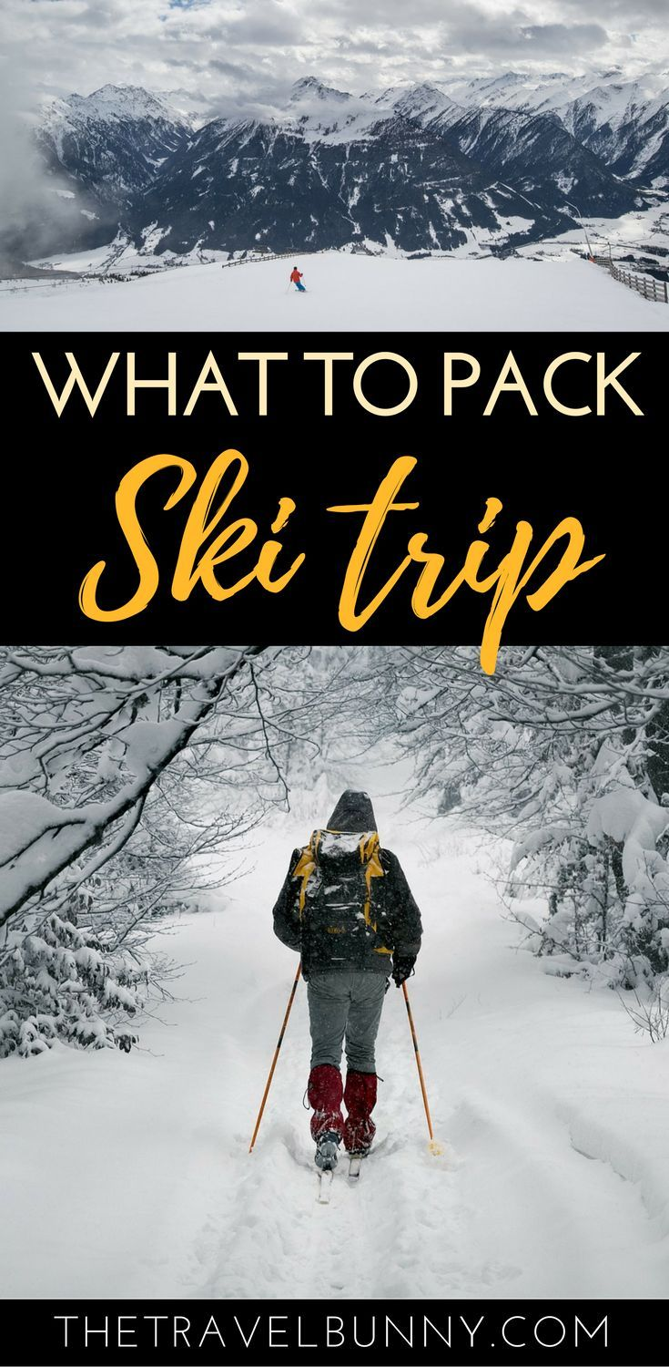 Everything you need to Pack for a Ski Trip - with free printable download | #skitrip #packinglist
