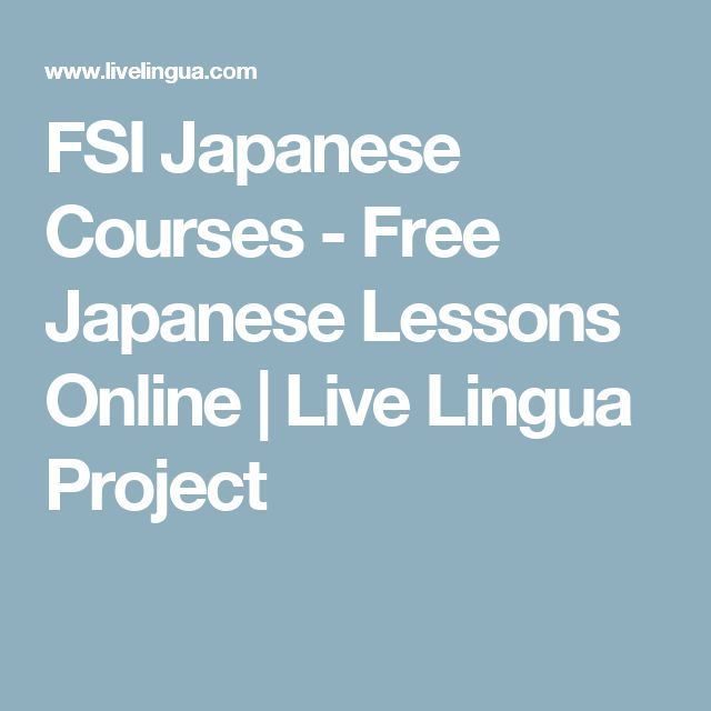 FSI Japanese Courses - Free Japanese Lessons Online | Live Lingua Project
