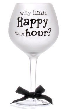 sayings on wine glasses   Happy Hour Frosted Balloon Wine Glass