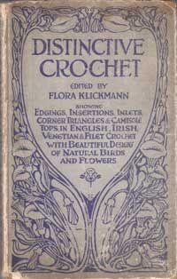 Flora Klickmann's Home Art Series  - Distinctive Crochet (in the public domain)