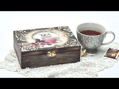Decoupage box - tea time - Tutorial DIY - YouTube
