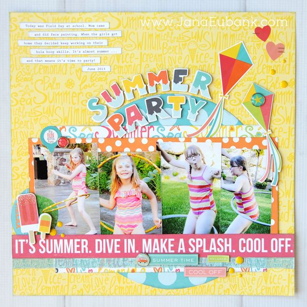 Echo Park Paper Summer Party Scrapbook Layout by Jana Eubank.