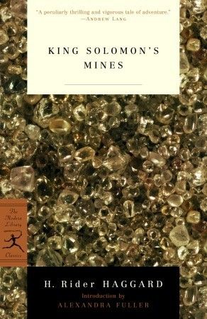 """King Solomons Mines. Touted by its 1885 publisher as """"the most amazing story ever written,"""" King Solomon's Mines was one of the bestselling novels of the nineteenth century. H. Rider Haggard's thrilling saga of elephant hunter Allan Quatermain and his search for fabled treasure is more than just an adventure story."""