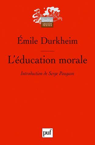 L'éducation morale 2e édition - Emile Durkheim http://cataloguescd.univ-poitiers.fr/masc/Integration/EXPLOITATION/statique/recherchesimple.asp?id=159211727