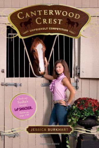 Unfriendly Competition (Canterwood Crest) by Jessica Burkhart. $6.99. Author: Jessica Burkhart. Publication: January 4, 2011. Publisher: Aladdin; Original edition (January 4, 2011). Reading level: Ages 9 and up. Series - Canterwood Crest (Book 12)