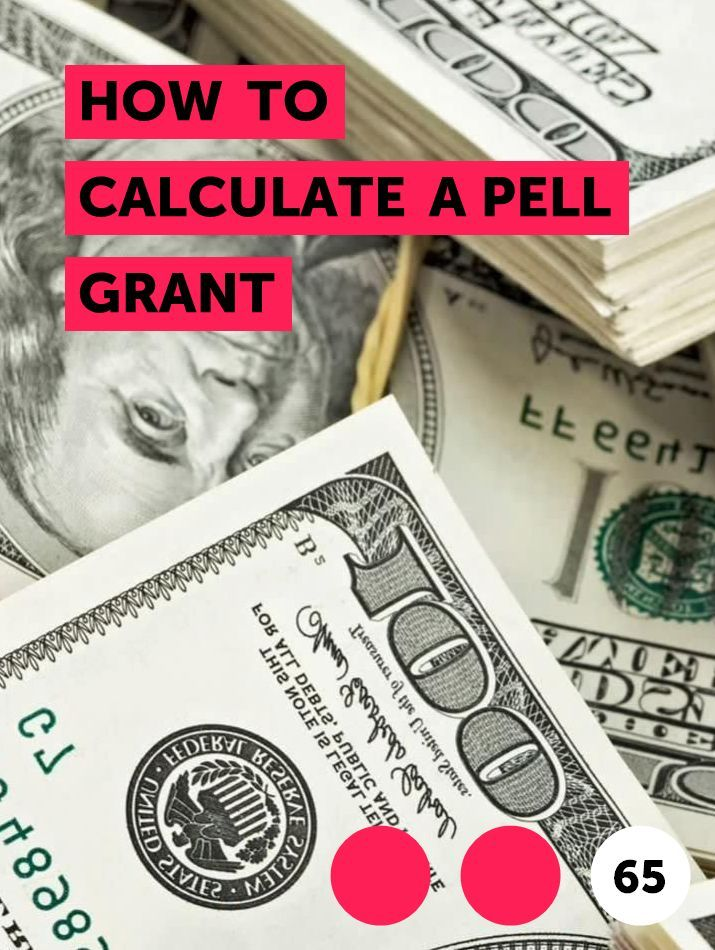How To Calculate A Pell Grant In 2020 Money School Grants Credit Card