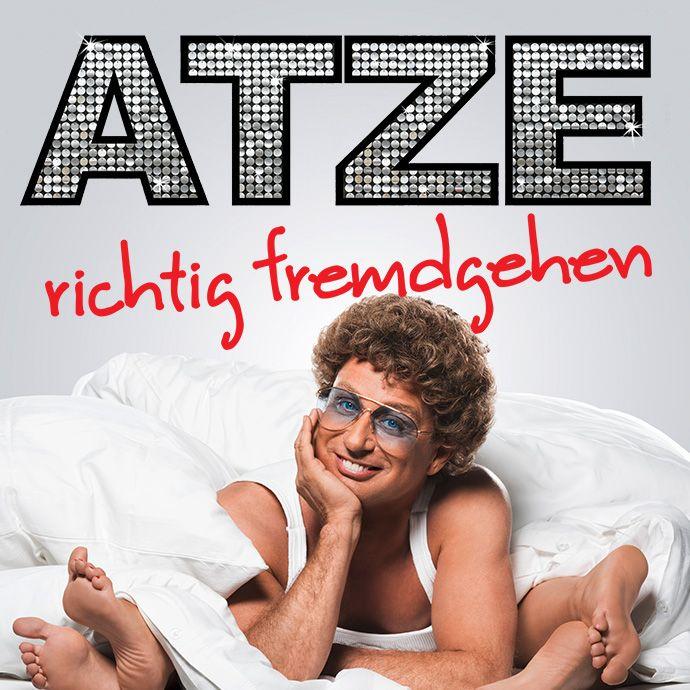 Atze Schröder - Richtig Fremdgehen - Tickets unter: www.semmel.de