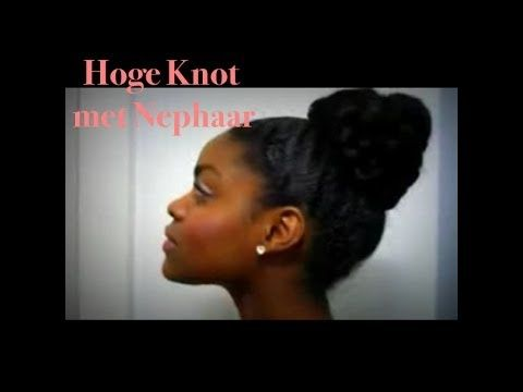 Protective Style    Hoge knot met nephaar    Kroeshaar tutorial    Natur...