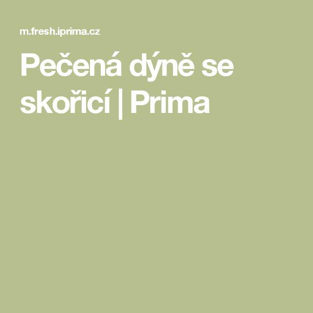 Pečená dýně se skořicí   Prima