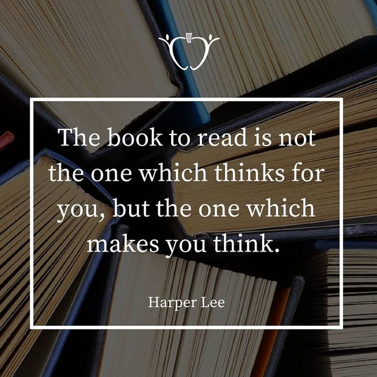 """""""The book to read is not the one which thinks for you, but the one which makes you think."""" - Harper Lee #RestInPeace"""