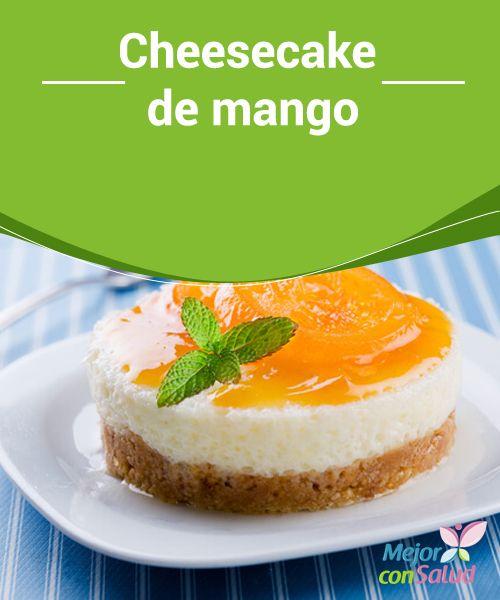 Cheesecake de #mango Si bien no necesita horno es importante que refrigeremos nuestra #cheesecake de mango el tiempo suficiente para que tome #consistencia, se solidifique y se #asienten los sabores #Recetas