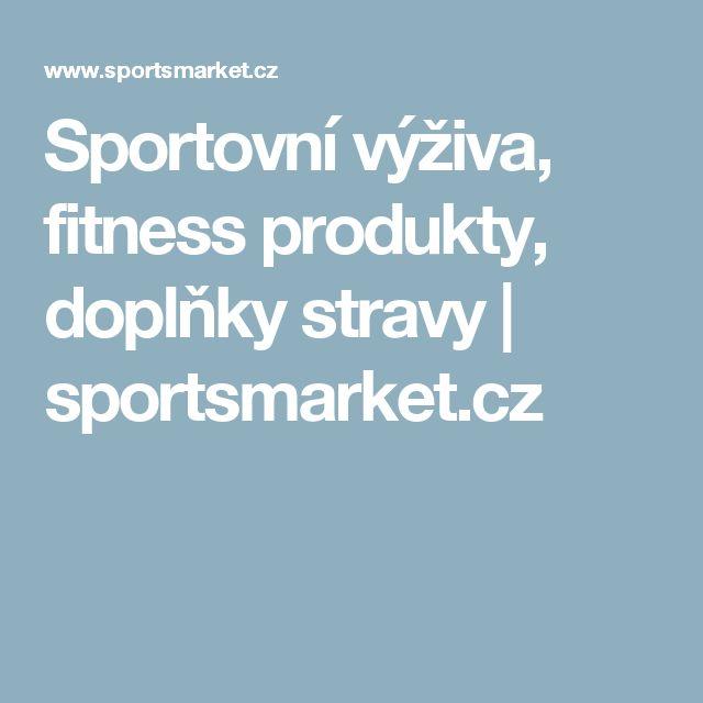 Sportovní výživa, fitness produkty, doplňky stravy   sportsmarket.cz