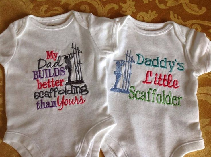 Daddy's little scaffolder onesie, $20.00, my daddy builds scaffolds better than yours onesie, $20.00, sizes from newborn to 5T. Made by Tempting Threads Embroidery, check them out on Facebook... https://www.facebook.com/temptingthreadsembroidery
