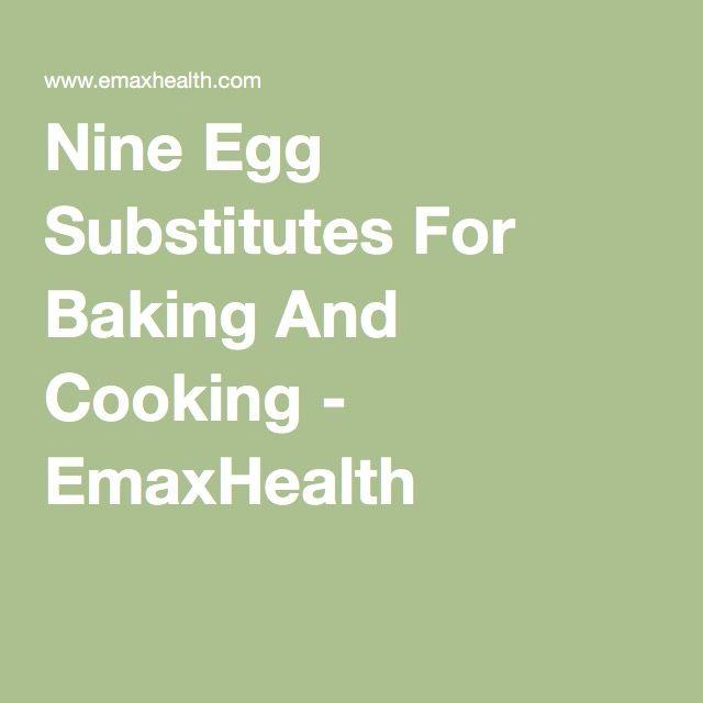 1000+ ideas about Egg Substitute For Baking on Pinterest | Egg ...