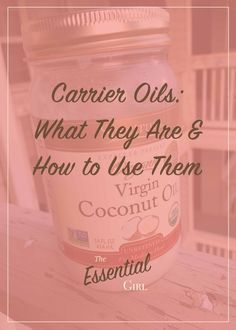 What are carrier oils? How do you use them with your essential oils? Which carrier oils are the best? Click here to find out.
