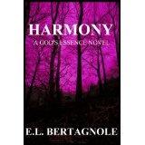 Harmony (God's Essence) (Kindle Edition)By E.L. Bertagnole
