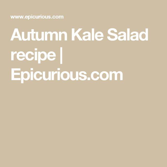 Autumn Kale Salad recipe   Epicurious.com