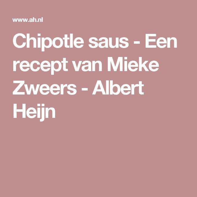 Chipotle saus - Een recept van Mieke Zweers - Albert Heijn