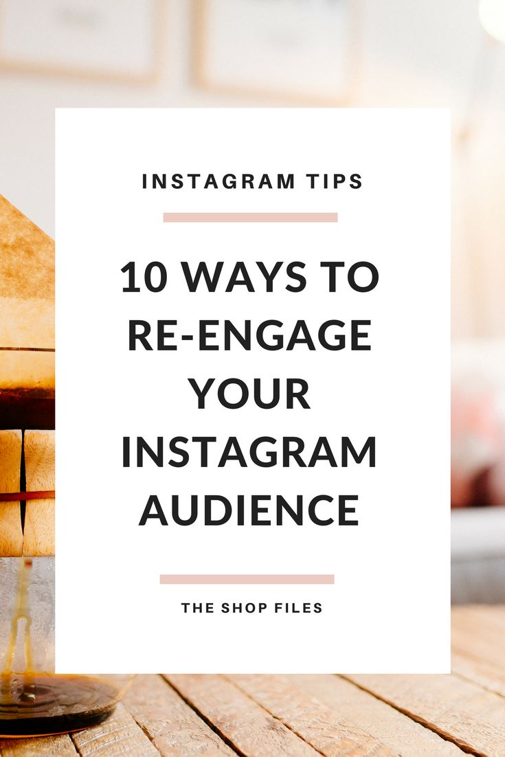 Grow your Instagram with these 10 methods to re-engage your Instagram followers and attract a new audience. | Instagram Tips for Business