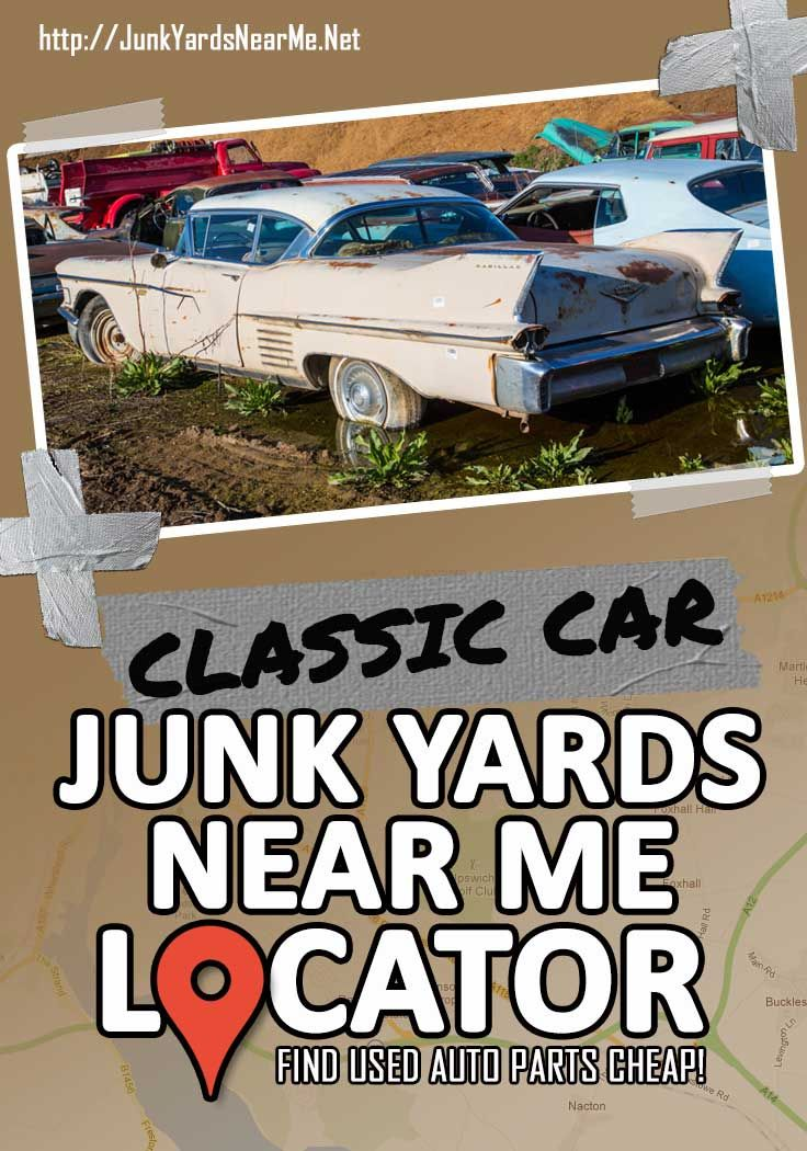 Classic Car Salvage Yards Near Me [Locator + Guide + FAQ