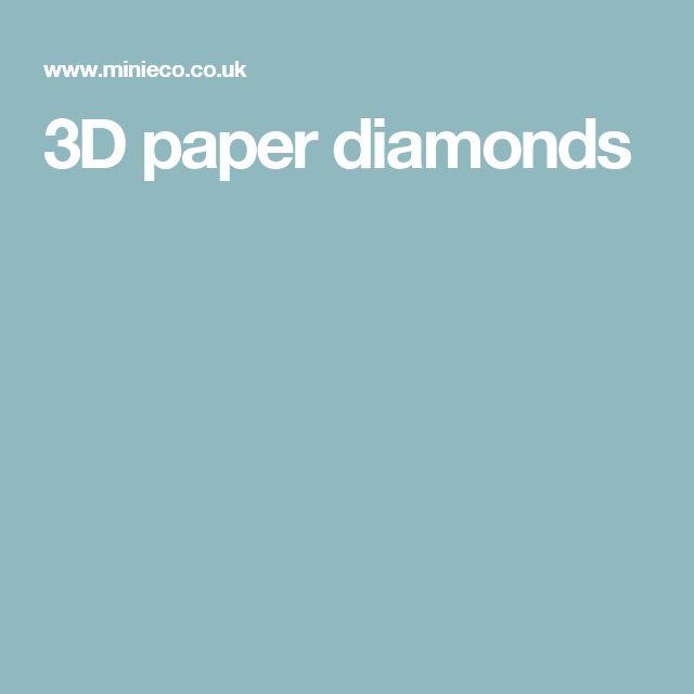1000+ Ideas About Paper Diamond On Pinterest