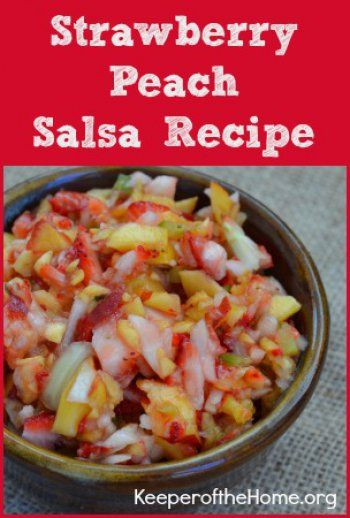 Strawberry Peach Salsa Recipe. Summer is a wonderful tine to enjoy fresh salsa. It's so flavorful and delicious! Plus, it's easy to make.  However, you may want a change from tomato-based salsas. (I'm sure that's mortifying to some die-hard salsa fans!) If so, this fruit-based salsa will be a welcome change! ~ Keeper of the Home
