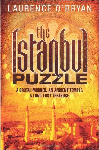 Istanbul Puzzle (2012) Laurence O'Bryan